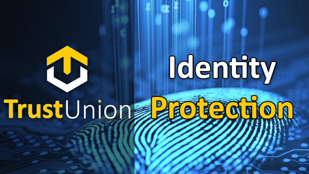 Identity protection TrustUnion